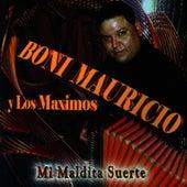 Mi Maldita Suerte by Boni Mauricio