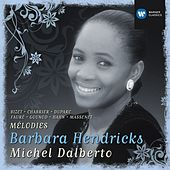 Barbara Hendricks: Chansons & Melodies by Various Artists