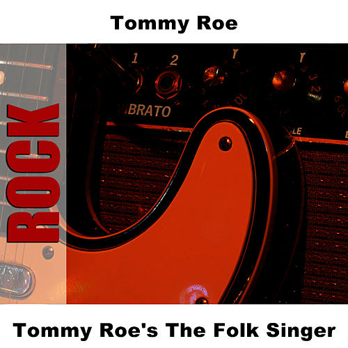 Tommy Roe's The Folk Singer by Tommy Roe
