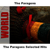 The Paragons Selected Hits by The Paragons
