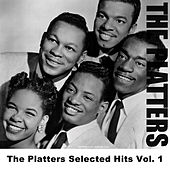 The Platters Selected Hits Vol. 1 by The Platters