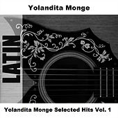 Yolandita Monge Selected Hits Vol. 1 by Yolandita Monge