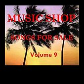 Music Shop - Songs For Sale Volume 9 by Various Artists