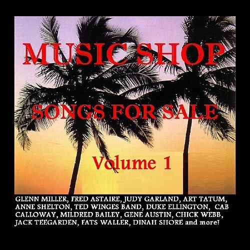 Music Shop - Songs For Sale Volume 1 by Various Artists