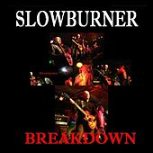 Breakdown by Slowburner
