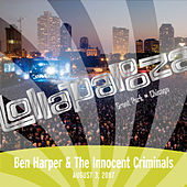 Live at Lollapalooza 2007: Ben Harper & The Innocent Criminals by Ben Harper