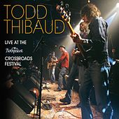 Live At the Rockpalast Crossroads Festival by Todd Thibaud