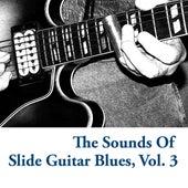 The Sounds Of Slide Guitar Blues, Vol. 3 von Various Artists