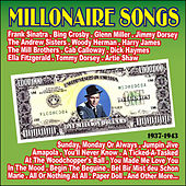 Millonaire Songs 1937 - 1943 by Various Artists