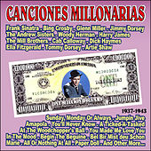 Canciones Millonarias 1937 - 1943 by Various Artists