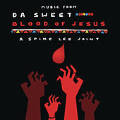 Music from Da Sweet Blood of Jesus by Various Artists