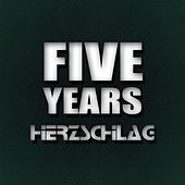Five Years Herzschlag by Various Artists