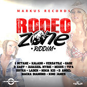 Rodeo Zone Riddim by Various Artists