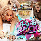 Bend Back - Single by RDX