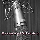 The Sweet Sound Of Soul, Vol. 4 von Various Artists
