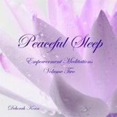 Peaceful Sleep: Empowerment Meditations, Vol. Two by Deborah Koan