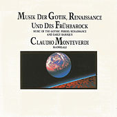 Musik der Gotik, Renaissance und des Frühbarock by Collegium Musicum Aldovadensis