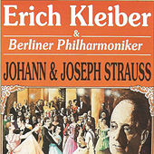 Johann & Joseph Strauss by Berliner Philharmoniker