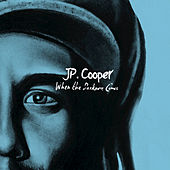 When The Darkness Comes by JP Cooper
