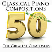 50 Classical Piano Compositions by Various Artists