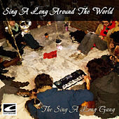 Sing a Long Around the World by The Sing-A-Long Gang
