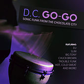 D.C. Go-Go - Sonic Funk from the Chocolate City by Various Artists