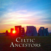 Celtic Ancestors by Various Artists