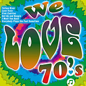 We Love 70's by Various Artists