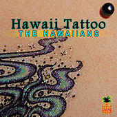 Hawaii Tattoo by The Hawaiians