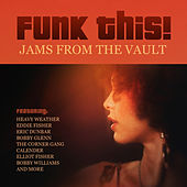 Funk This! Jams from the Vault by Various Artists