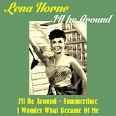 I'll Be Around by Lena Horne