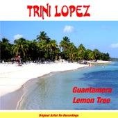 Guantanamera by Trini Lopez