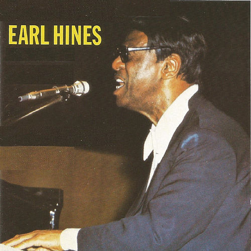 Earl Hines by Earl Fatha Hines