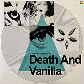 To Where the Wild Things Are by Death and Vanilla
