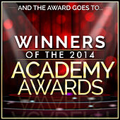 And the Award Goes To… Winners of the 2014 Academy Awards by L'orchestra Cinematique