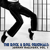The Rock & Roll Originals: Johnny Hallyday, Vol. 1 by Johnny Hallyday