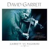 Garrett Vs. Paganini by David Garrett
