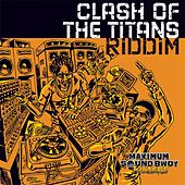 Clash of the Titans Riddim by Various Artists