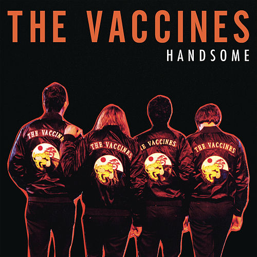 Handsome von The Vaccines