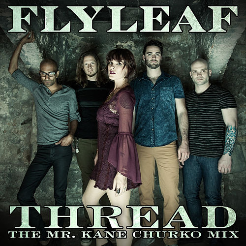 Thread by Flyleaf