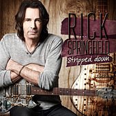 Stripped Down by Rick Springfield
