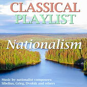 Classical Playlist: Nationalism by Various Artists