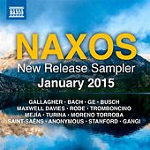 Naxos January 2015 New Release Sampler by Various Artists