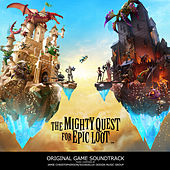 The Mighty Quest for Epic Loot (Original Game Soundtrack) by Jamie Christopherson