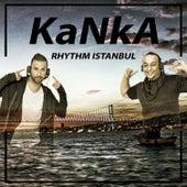 Rhytm Istanbul by Kanka