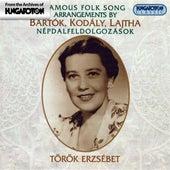 Bartok / Kodaly / Lajtha: Famous Folk Song Arrangements by Erzsebet Torok