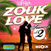 Zouk Love Session, Vol. 2 by Various Artists