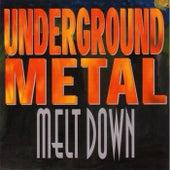 Underground Metal Meltdown by Various Artists