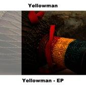 Yellowman - Ep by Yellowman