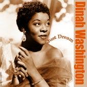 Just Dream by Dinah Washington